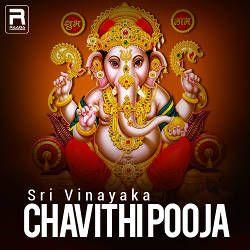 Sri Vinayaka Chavithi Pooja songs