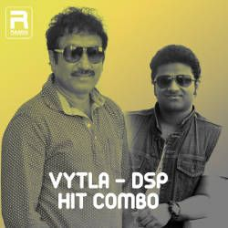 Vytla - DSP - Hit Combo songs