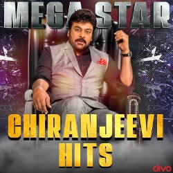 Mega Star Chiranjeevi Hits songs