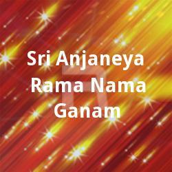 Listen to Jai Anjanemaya songs from Sri Anjaneya Rama Nama Ganam