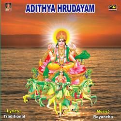 Listen to Sri Surya Asttotharam songs from Adhithya Hrudayam