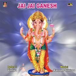 Listen to Ganapayya songs from Jai Jai Ganesh