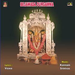 Listen to Durgamma Thalli Neeku songs from Bejawada Durgamma