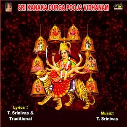 Listen to Aasirvachanam songs from Sri Kanakadurga Pooja Vidhanam