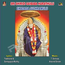 Listen to Uta Uta Sarveswara songs from Sri Sai Baba Harathulu - Ekadasa Suthramulu