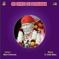 Listen to Chudaga Rarandi songs from Sri Shiridi Sai Darsanam