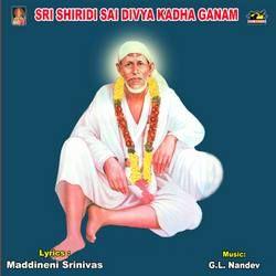 Sri Shiridi Sai Divya Kadha Ganam songs