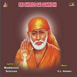 Sri Shiridi Sai Sanndhi songs