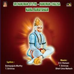 Sri Hanuman Sthuthi, Chalisa And Namaramayanam songs