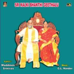 Listen to Ammamma Padmavathamma songs from Sri Kalki Bhakthi Geethalu