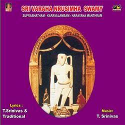 Listen to Sri Varaha Nrusimha Suprabhatham songs from Sri Varaha Narasimha Swami Suprabatham And Songs