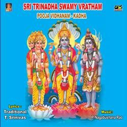 Listen to Asirvachanam songs from Sri Thrinadaswami Vratham, Pooja And Kadha