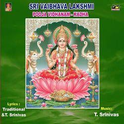 Sri Vaibhava Lakshmi Pooja-Vidhanam And Kadha