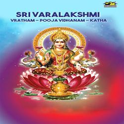 Listen to Sri Vara Lakshmi Vratham songs from Sri Varalakshmi Vratham-Pooja And Kadha