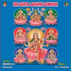 Sri Ashtalakshmi Sannidhi songs