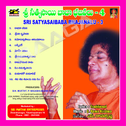 Sri Sathyasai Bajanalu Vol - 4 songs