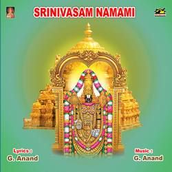 Listen to Kaliyuga Varaduni Kshethram songs from Srinivasam Namami