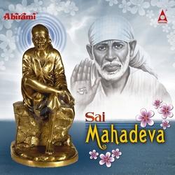 Listen to Om Sai Sai Saranam songs from Sai Mahadeva