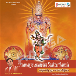 Listen to Parapu Ne Ruthuve Namma songs from Annamayya Shrungakaara Keerthanalu