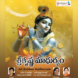 Listen to Madhava Madhusudhana songs from Sri Krishna Maduryam