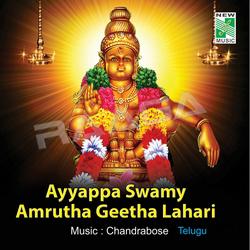 Listen to Ayyappa Dharsaname songs from Ayyappa Swamy Amrutha Geetha Lahari
