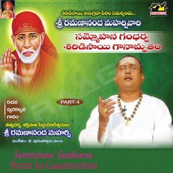 Listen to Baba Needaya Rademira songs from Sammohana Gandharva Shiridisai Ganamrutham - Vol 04