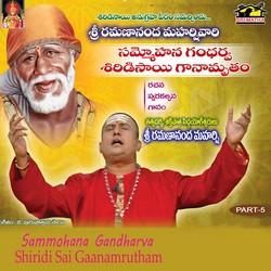 Listen to Parama Sivudayya songs from Sammohana Gandharva Shiridisai Ganamrutham - Vol 05