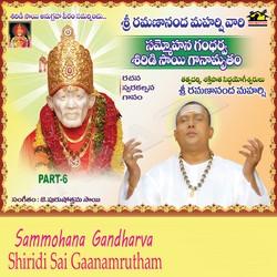 Sammohana Gandharva Shiridisai Ganamrutham - Vol 6