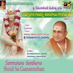 Listen to Dhyanam Cheyara O Jeeva songs from Sammohana Gandharva Shiridisai Ganamrutham - Vol 17