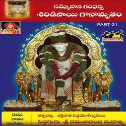 Listen to Gurusamratvaya songs from Sammohana Gandharva Shiridisai Ganamrutham - Vol 21