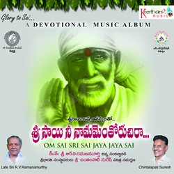 Listen to Om Sai Sri Sai Jaya Jaya Sai (Chanting Version-1) songs from Sri Sai Nee Naamamenthoruchiraa