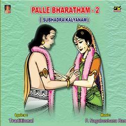 Palle Bharatham (Subhadra Kalyanam) - Vol 2 songs