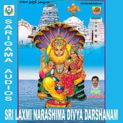 Listen to Narashimha Oo Narashimha songs from Sri Laxmi Narashimha Divya Darshanam