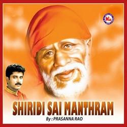 Listen to Sai Manthram - 1 songs from Shiridi Sai Mantharm - 2