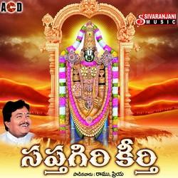 Listen to Sri Srinivasa Govinda songs from Saptagiri Keerthi