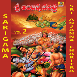 Listen to Agagunni Pilise Hanumanthunni songs from Sri Anjanna Charitra - Vol 2