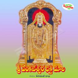Listen to Seshasaila Nithyavaasaa songs from Sri Venkateswara Bhakti Maala