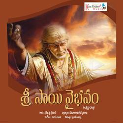Listen to Sri Sai Vaibhavam - Part 1 songs from Sri Sai Vaibhavam