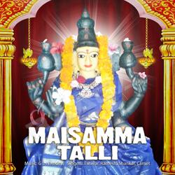 Listen to Aashada Masana songs from Maisamma Talli