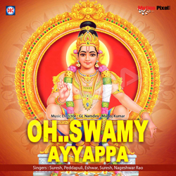 Listen to Sabarigiri Na Velasina songs from O Swamy Ayyappa