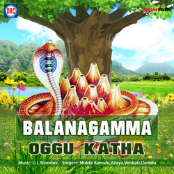 Listen to Balanagamma - 3B songs from Balanagamma Oggu Katha