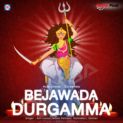 Listen to Amma La Gannamma songs from Bejawada Durgamma