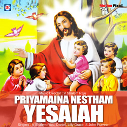 Listen to Mahima Neeke songs from Priyamaina Nestam Yesaiah