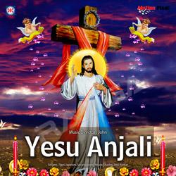 Yesu Anjali songs