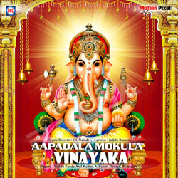 Listen to Apada Mokula songs from Aapadala Mokula Vinayaka