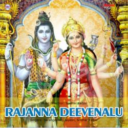 Listen to Bandhi Pochavva songs from Rajanna Deevenalu