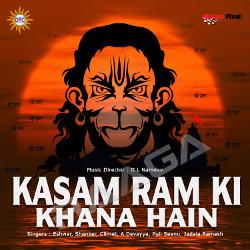 Kasam Ram Ki Khana Hai  songs