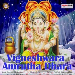 Listen to Ganapathi Amruthavarsini - 1 songs from Vigneshwara Amrutha Dhara