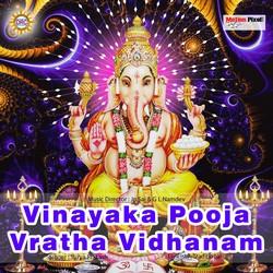 Vinayaka Pooja Vratha Vidhanam songs