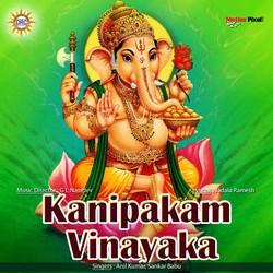 Listen to Kanipakalo Velasina songs from Kanipakam Vinayaka